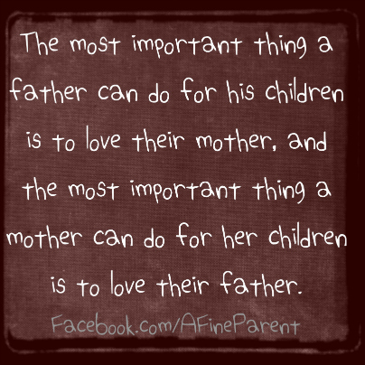 Quote_the_most_important_thing_a_father_can_do_for_his_children_is_to_love_their_mother