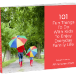 101 Fun Things To Do With Kids To Enjoy Everyday Family Life - BookCover_3D_resized