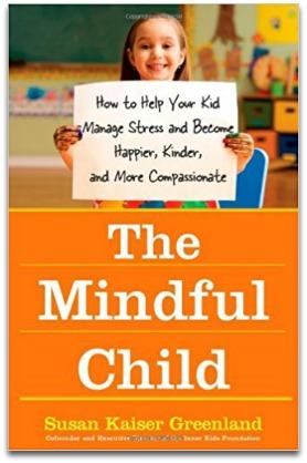 Mindful Child Book - Mindfulness