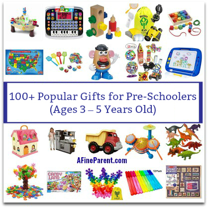 100 Popular Gifts For Pre Schoolers Ages 3 5 Years Old A Fine Parent